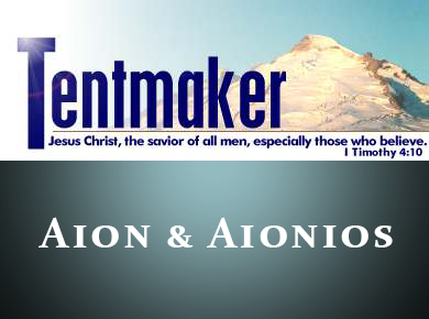Tentmaker: Aion and Aionios
